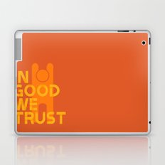 Trust in Good - Version 1 Laptop & iPad Skin