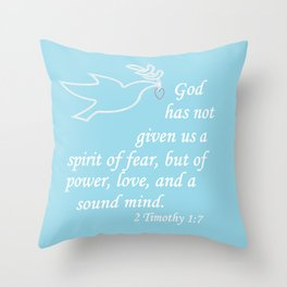 No Spirit of Fear Throw Pillow