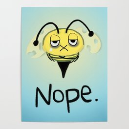 Zombie Bee/Zom-BEE - Give Me NOPE. Poster