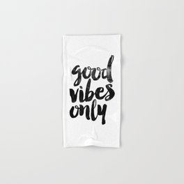 Good Vibes Only black and white typography poster black-white design home decor bedroom wall art Hand & Bath Towel