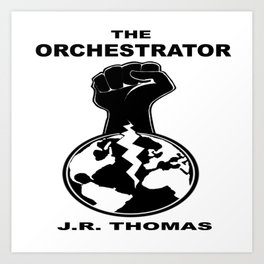 The Orchestrator cover Art Print