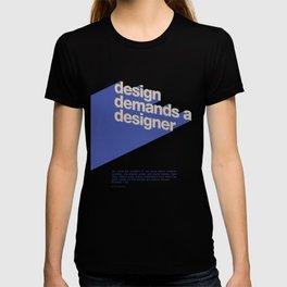 Design Demands A Designer T-shirt