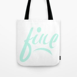 Fine & Minty Fresh Tote Bag