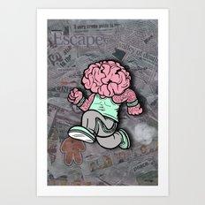 My Mind Races Art Print
