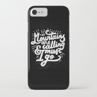 the mountains are calling iPhone & iPod Cases featuring MOUNTAINS ARE CALLING by JAVVIR