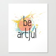 Be Artful 2 Canvas Print