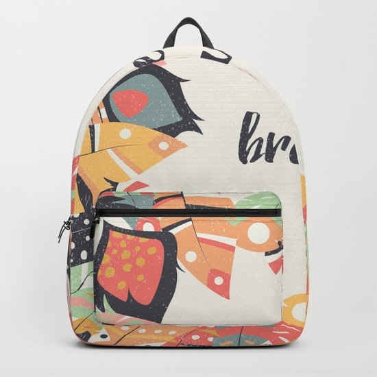 Be brave Backpack