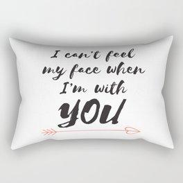 I can't feel my face Rectangular Pillow