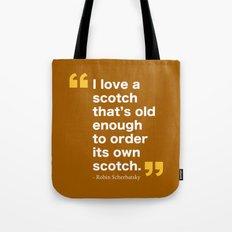 Robin Scherbatsky Quote Tote Bag