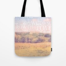 Love Dies  Tote Bag