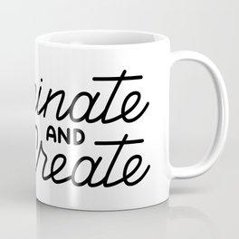 Caffeinate and Create Coffee Mug