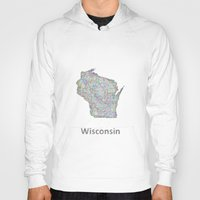 wisconsin Hoodies featuring Wisconsin map by David Zydd