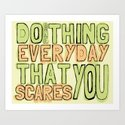 Do One Thing Everyday That Scares You by kristenrenee