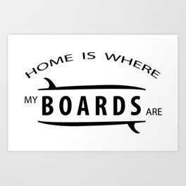 Home is where my boars are Art Print