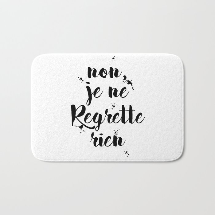 French Tattoo Je Ne Regrette Rien No Regrets: Non, Je Ne Regrette Rien French Quote