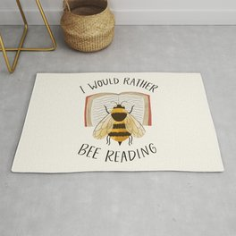 I Would Rather Bee Reading Rug