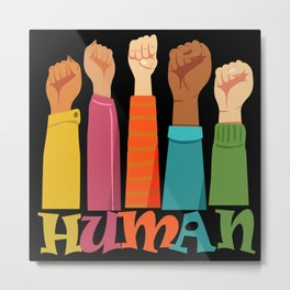 Human and humanaty rights Metal Print