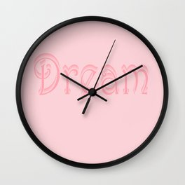 Just One Word: Dream Wall Clock