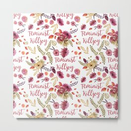 'Feminist Killjoy' cute floral print Metal Print