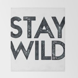 STAY WILD Vintage Black and White Throw Blanket