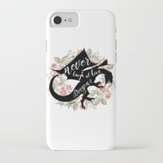 Never Laugh At Live Dragons Slim Case iPhone 7