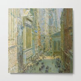 Classical Masterpiece 'Lower Manhattan - Broad and Wall Streets' by Frederick Childe Hassam Metal Print