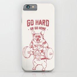 Go Hard or Go Home Corgi iPhone Case