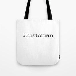 #historian Tote Bag