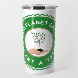 Save Planet Earth - Plant a Tree Travel Mug