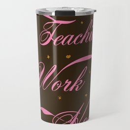 Love & Teacher Travel Mug