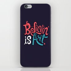 Believing is Art iPhone & iPod Skin