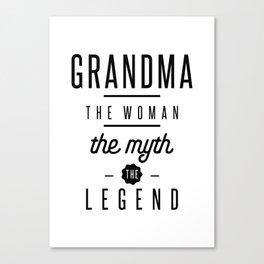 Grandma The Woman The Myth The Legend Canvas Print
