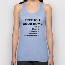 Free To A Good Home Unisex Tank Top