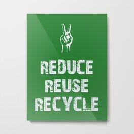 Reduce... Metal Print