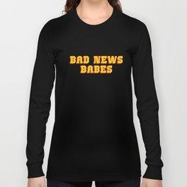 Bad News Babes Long Sleeve T-shirt