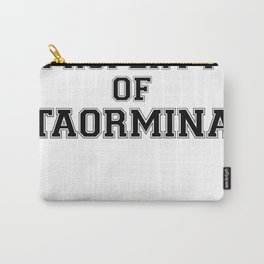Property of TAORMINA Carry-All Pouch