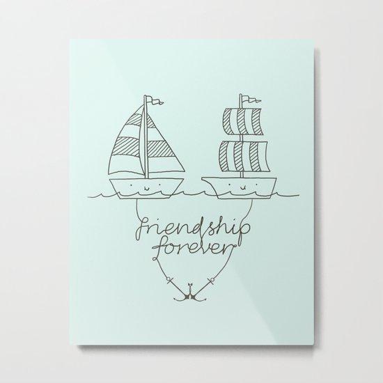 Friendship forever Metal Print