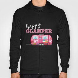 Happy Glamper - Pink Camper Funny Camping Hoody