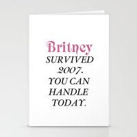 britney Stationery Cards featuring Britney Survived, Britney. by eriicms