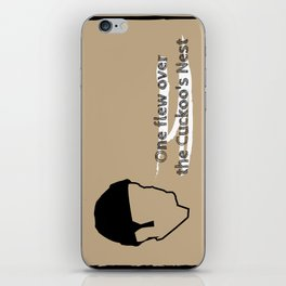 One flew over the Cuckoo's Nest iPhone Skin