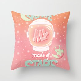We are all made of stars, typography modern poster design with astronaut helmet and night sky, pink Throw Pillow