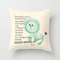 hakuna Throw Pillows featuring Hakuna Matata by Veronica Ventress