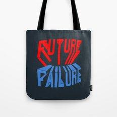 future failure hand lettering Tote Bag