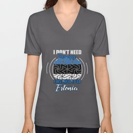 I Don't Need Therapy Estonia Distressed Unisex V-Neck