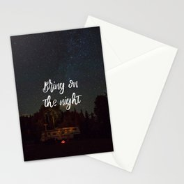 Bring on the night Stationery Cards