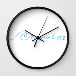 Waves, Isaiah 43:2 Wall Clock