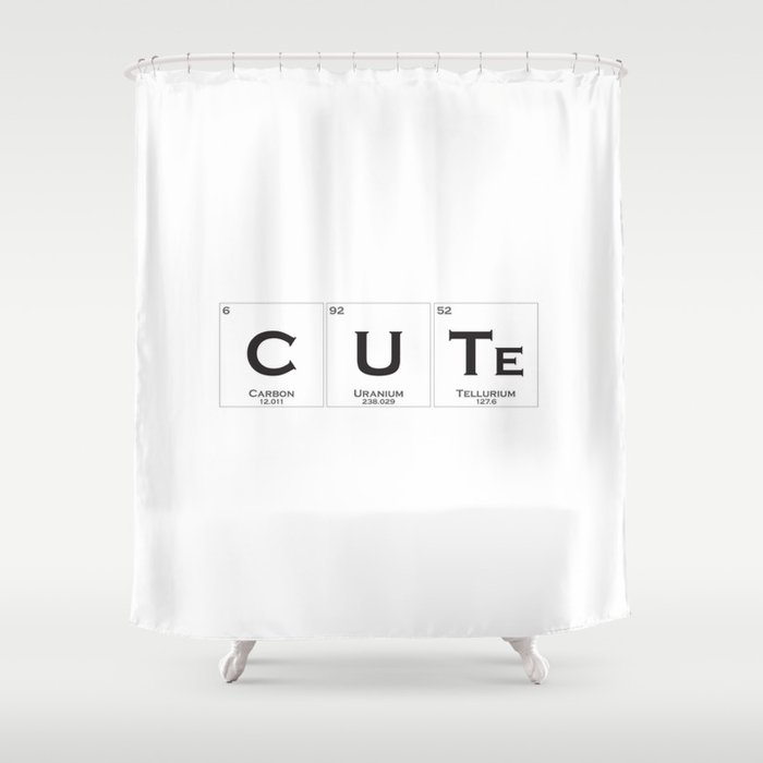 Cute Is Chemistry Shower Curtain