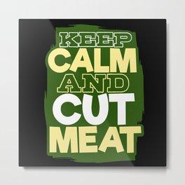 Butcher Metal Print