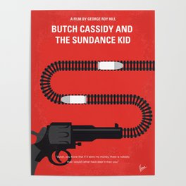 No585 My Butch Cassidy and the Sundance Kid minimal movie poster Poster
