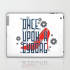 Once Upon a Cyborg Laptop & iPad Skin